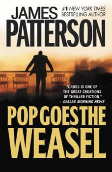 Pop Goes the Weasel, James Patterson
