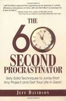 The 60 Second Procrastinator, Jeff Davidson