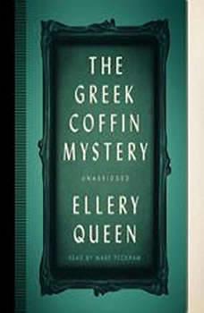 The Greek Coffin Mystery, Ellery Queen