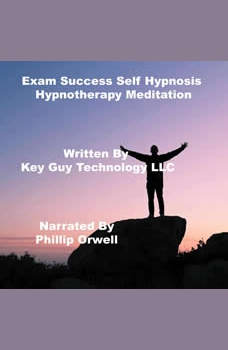 Exam Success Self Hypnosis Hypnotherapy Meditation, Key Guy Technology LLC