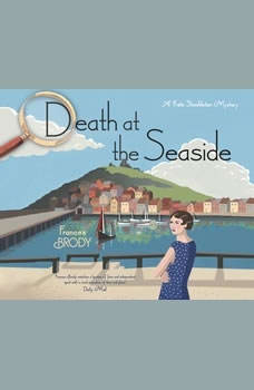 Death at the Seaside: A Kate Shackleton Mystery, Frances Brody