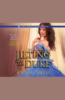 Jilting the Duke, Rachael Miles
