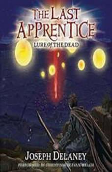 The Last Apprentice: Lure of the Dead (Book 10), Joseph Delaney