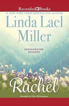 Rachel, Linda Lael Miller