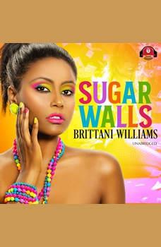 Sugar Walls, Brittani Williams
