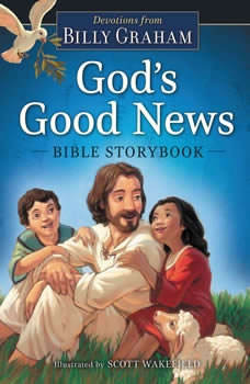 God's Good News Bible Storybook, Billy Graham