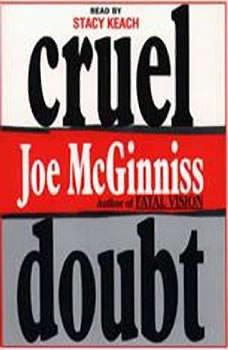 Cruel Doubt, Joe McGinniss