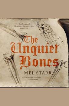 The Unquiet Bones, Mel Starr