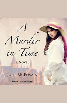 A Murder in Time, Julie McElwain