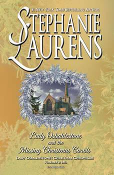 Lady Osbaldestone and the Missing Christmas Carols: Lady Osbaldestone's Christmas Chronicles, Volume 2: 1811, Stephanie Laurens
