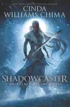 Shadowcaster, Cinda Williams Chima