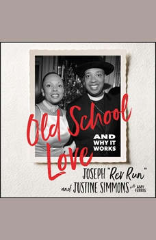 Old School Love: And Why It Works, Joseph Rev Run Simmons