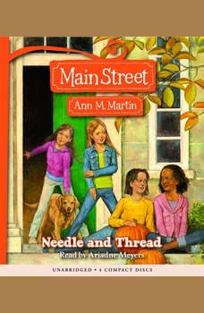 Main Street #2: Needle and Thread, Ann M. Martin