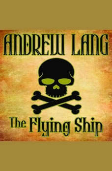 The Flying Ship: N/A, Andrew Lang