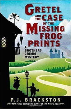Gretel and the Case of the Missing Frog Prints: A Brothers Grimm Mystery A Brothers Grimm Mystery, Paula Brackston