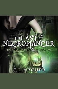 The Last Necromancer, C.J. Archer