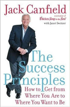 The Success Principles(TM), Jack Canfield