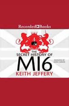 The Secret History of MI6, Keith Jeffery
