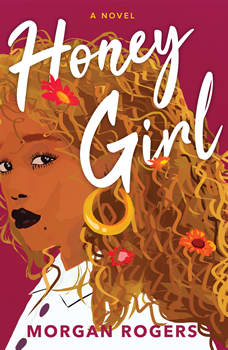 Honey Girl: A Novel, Morgan Rogers