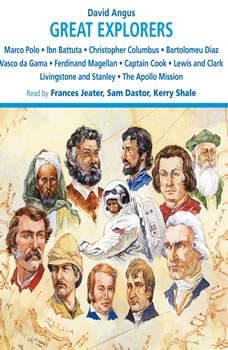 Great Explorers of the World, David Angus
