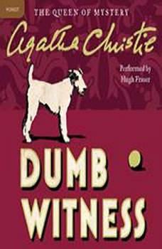 Dumb Witness: A Hercule Poirot Mystery, Agatha Christie