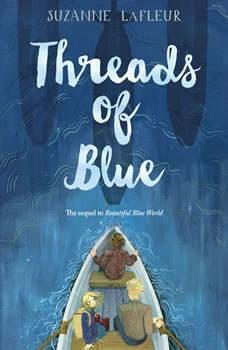 Threads of Blue, Suzanne LaFleur