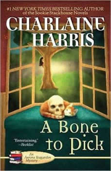 A Bone to Pick, Charlaine Harris