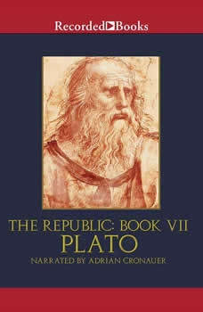 The Republic: Book VII, Plato,