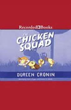 The Chicken Squad: The First Misadventure, Doreen Cronin