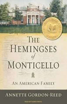 The Hemingses of Monticello: An American Family, Annette Gordon-Reed