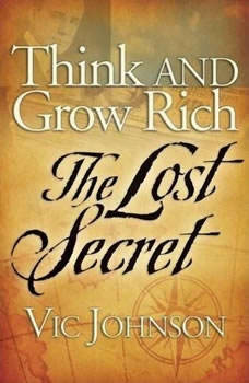 Think and Grow Rich: The Lost Secret, Vic Johnson