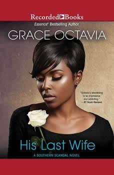 His Last Wife, Grace Octavia
