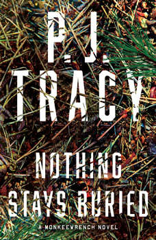 Nothing Stays Buried, P. J. Tracy