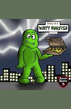 Diary of a Wimpy Monster: The Electric Monster Who Discovered His Worth, Jeff Child