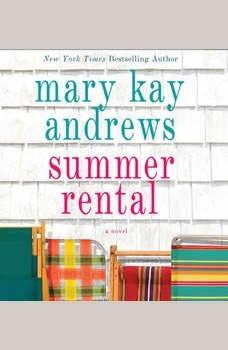 Summer Rental, Mary Kay Andrews