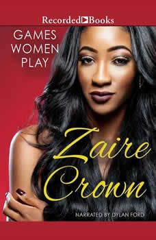 Games Women Play, Zaire Crown
