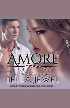 Amore Part 1, Bella Jewel