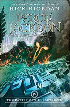 The Battle of the Labyrinth: Percy Jackson and the Olympians, Book 4 Percy Jackson and the Olympians, Book 4, Rick Riordan