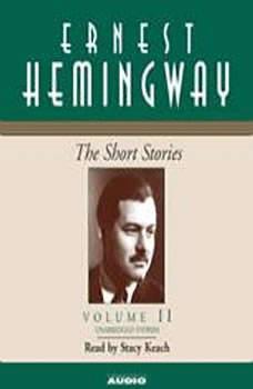 The Short Stories Volume II, Ernest Hemingway
