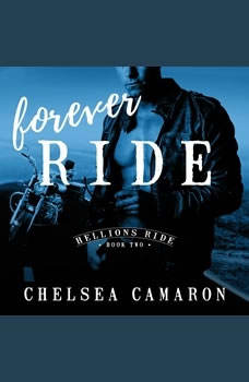 Forever Ride, Chelsea Camaron