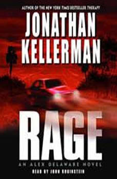 Rage: An Alex Delaware Novel An Alex Delaware Novel, Jonathan Kellerman