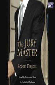 The Jury Master, Robert Dugoni