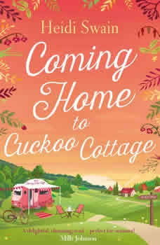 Coming Home to Cuckoo Cottage, Heidi Swain