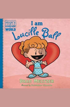 I am Lucille Ball, Brad Meltzer