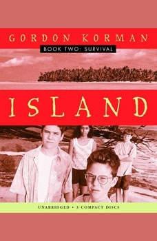 Island Book Two: Survival, Gordon Korman