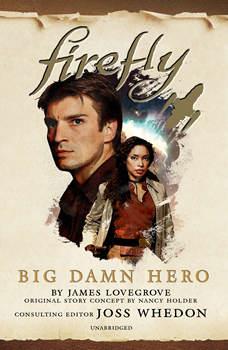 Firefly: Big Damn Hero, James Lovegrove