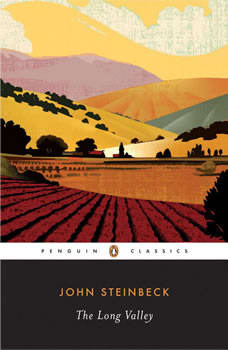 The Long Valley, John Steinbeck