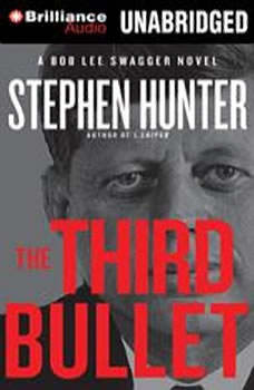 The Third Bullet, Stephen Hunter