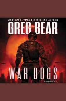 War Dogs, Greg Bear