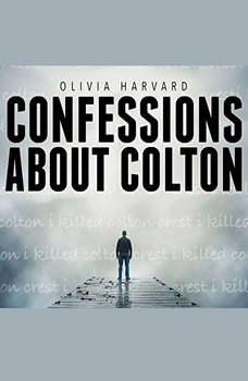 Confessions About Colton, Olivia Harvard